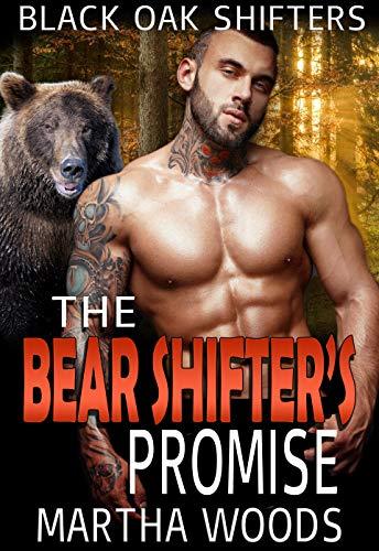 The Bear Shifter's Promise (Black Oak Shifters Book 1)