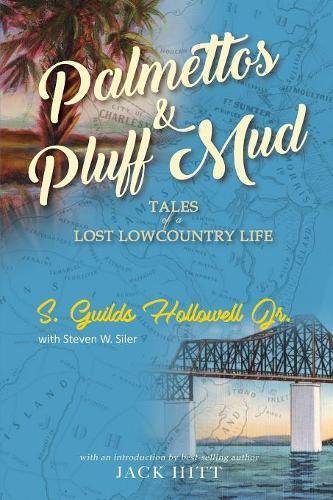 https://www.amazon.com/Palmettos-Pluff-Mud-Tales-Lowcountry/dp/1927458315/