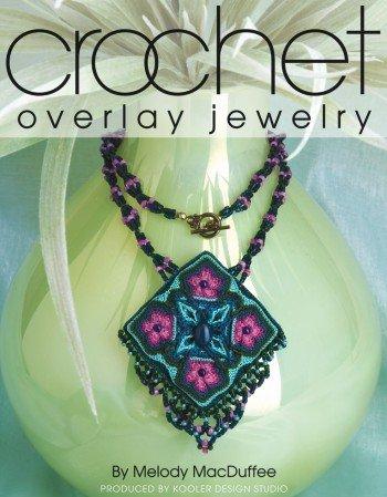 Crochet Overlay Jewelry by LEISURE ARTS