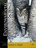 Environmental Science: Toward a Sustainable Future, Wright, Tony, 0131920219