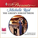 The Greek's Forced Bride Audiobook by Michelle Reid Narrated by Jenny Sterlin
