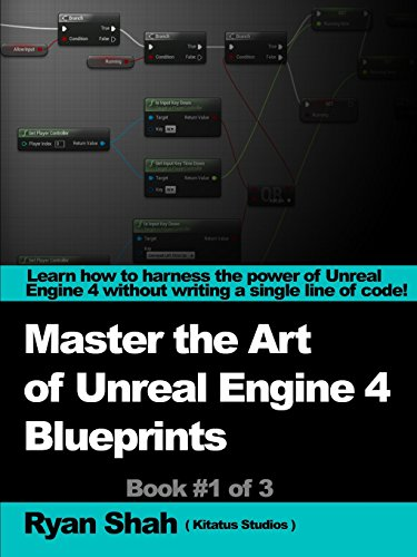 Mastering the Art of Unreal Engine 4 - Blueprints