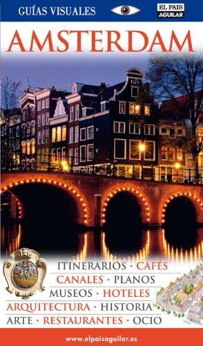 Amsterdam (Guias Visuales): Amazon.es: Equipo Dorling, Frieyro ...