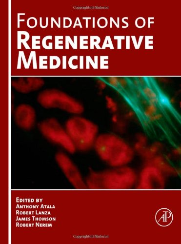 Foundations Of Regenerative Medicine  Clinical And Therapeutic Applications