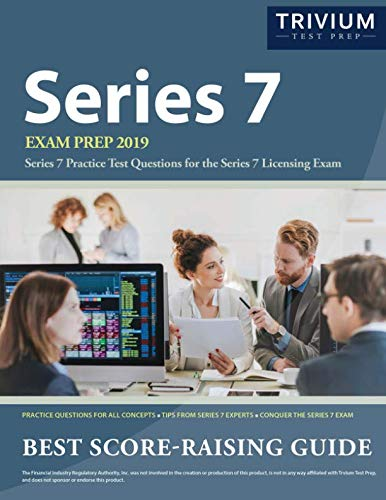 - Series 7 Exam Prep 2019: Series 7 Practice Test Questions for the Series 7 Licensing Exam