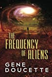 The Frequency of Aliens