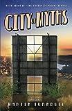 City of Myths: A Novel of Golden-Era Hollywood (Hollywood's Garden of Allah novels)