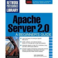 Apache Server 2.0: A Beginner's Guide (Network Professional's Library)