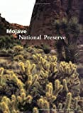 img - for Mojave National Preserve by Derek Gallagher Matthew Jaffe (2004-07-01) book / textbook / text book