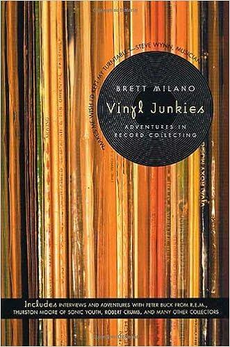 Vinyl Junkies: Adventures in Record Collecting: Brett Milano