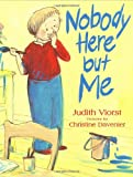 Nobody Here but Me, Judith Viorst, 0374355401