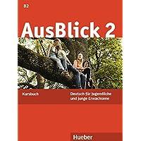 Ausblick. Kursbuch. Per le Scuole superiori: 2