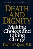 Death and Dignity, Timothy E. Quill, 0393311406