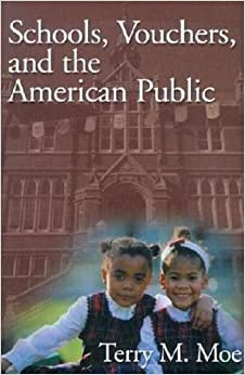 image for Schools, Vouchers, and the American Public