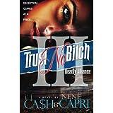 Trust No Bitch 3: Deadly Alliance (Volume 3)