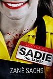Sadie the Sadist: X-tremely Black Humor/Horror