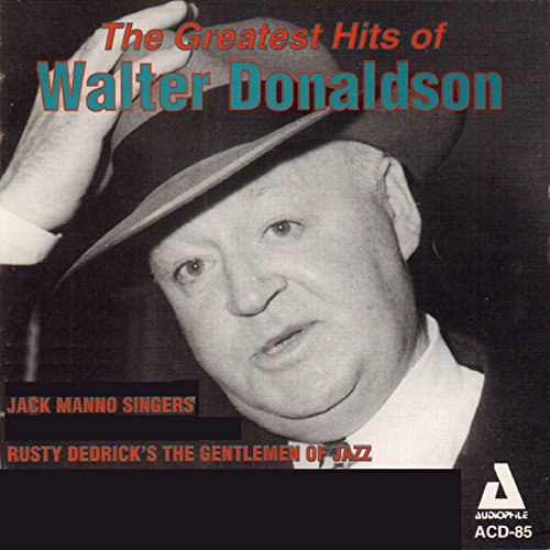 The Greatest Hits of Walter Donaldson (Best Audiophile Jazz Albums)