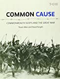 img - for Common Cause: Commonwealth Scots and the Great War book / textbook / text book