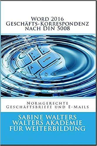 Word 2016 Geschäfts Korrespondenz Nach Din 5008 Normgerechte