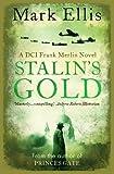 Stalin's Gold: A DCI Frank Merlin Novel