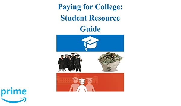 paying for college student resource guide u s department of rh amazon com Nicolet College Financial Aid paying for college student resource guide 2018