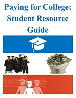 paying for college student resource guide u s department of rh amazon com paying for college student resource guide 2015 College Finance