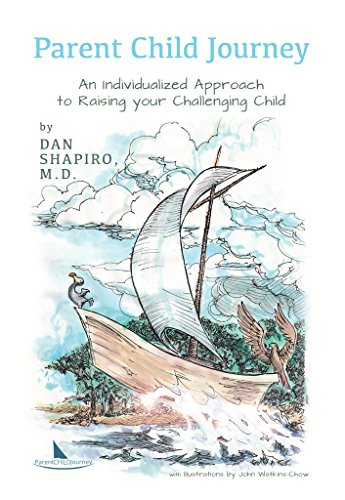 Parent Child Journey: An Individualized Approach to Raising your ...