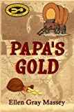 img - for Papa's Gold book / textbook / text book