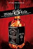 Motley Crue: The Dirt : Confessions of the World's Most Notorious Rock Band