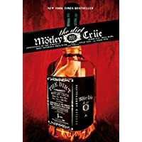 Motley Crue: The Dirt - Confessions of the World's Most Notorious Rock Band