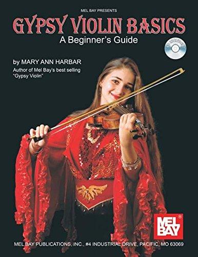 Mel Bay presents Gypsy Violin Basics: A Beginner's Guide