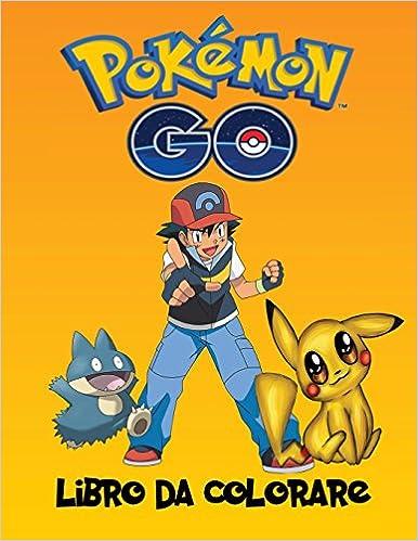 Pokemon Go Libro Da Colorare Pokemon Go Libro Da Colorare è Un