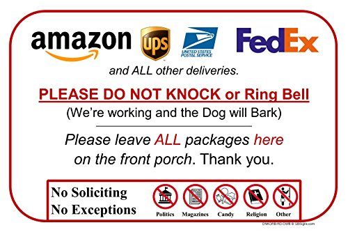 - Leave Package Sign - Do Not Knock or Ring Bell (Dog Will Bark)