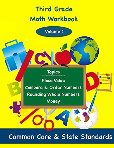 (Third Grade Math Volume 1: place value, compare and order numbers, rounding whole numbers,)