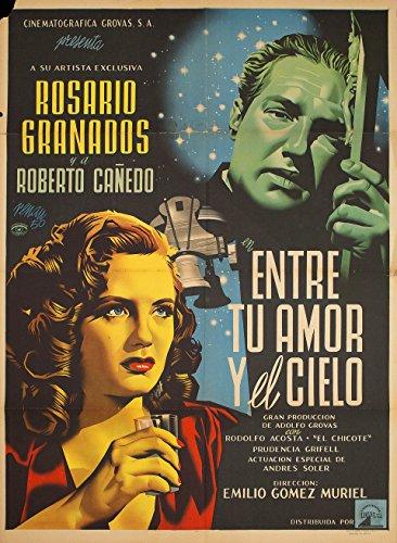 Entre tu amor y el cielo 1950 Mexican B1 - Pictures Cielo