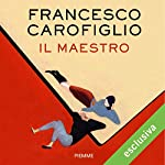 Il maestro | Francesco Carofiglio