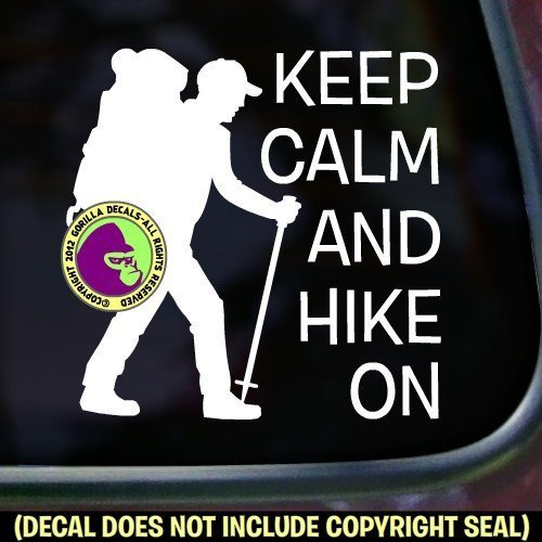 KEEP CALM AND HIKE ON Vinyl Decal Sticker C