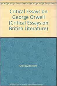 critical essays george orwell
