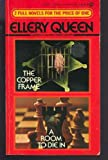 The Copper Frame - A Room to Die In, Ellery Queen, 0451131207