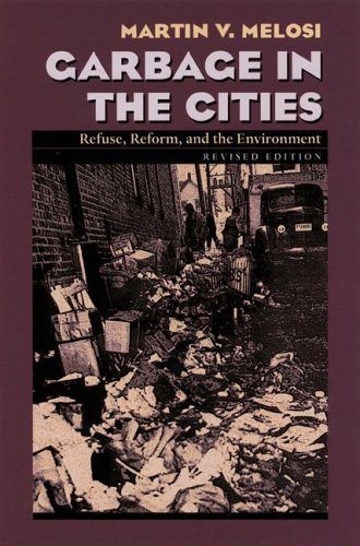garbage-in-the-cities-refuse-reform-and-the-environment-pittsburgh-hist-urban-environ