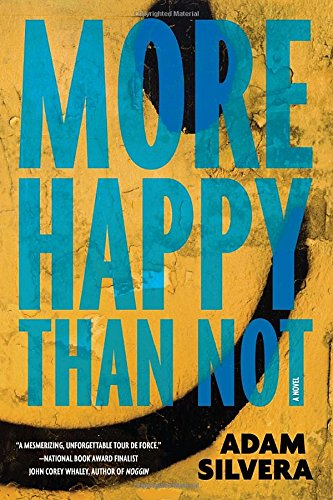 """More Happy Than Not"" av Adam Silvera"