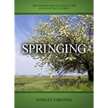 Springing (Bits and Pieces Book 4)