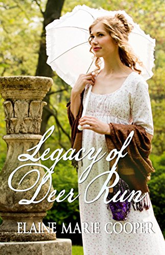 Legacy of Deer Run (Deer Run Saga Book 3) by [Cooper, Elaine Marie]