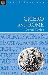 Cicero and Rome (Inside the ancient world)