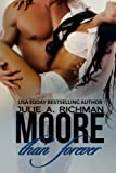 Moore Than Forever, Julie Richman, 1495912183