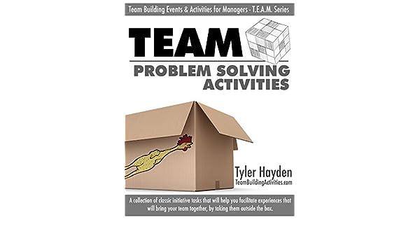 Amazon com: Problem Solving Activities: A Team Building