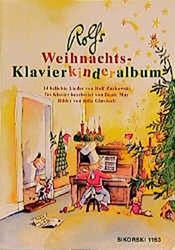 rolfs weihnachts klavierkinderalbum 14 weihnachtliche. Black Bedroom Furniture Sets. Home Design Ideas