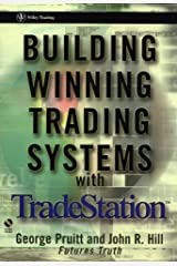 Building Winning Trading Systems with TradeStation (Book & CD-ROM)