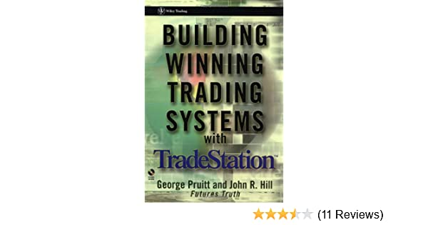 Amazon com: Building Winning Trading Systems with