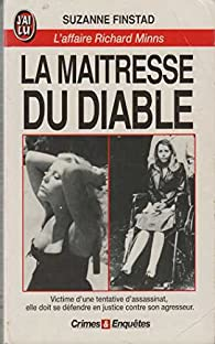 La maîtresse du diable : l'affaire Richard Minns par Suzanne Finstad